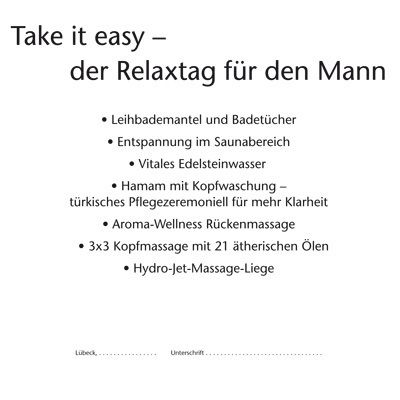 Take it easy - Relaxtag für den Mann
